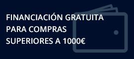 Financiación gratuita para compras superiores a 1000€